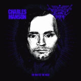 MANSON, CHARLES & SEGES FINDERE - The Way Of The Wolf CD (Behold Barbarity)