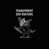 ZOS KIA/COIL - Transparent 2LP (Cold Spring)