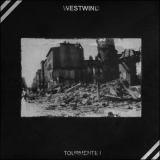 WESTWIND - Tourmente I 2LP (Steelwork Machine)
