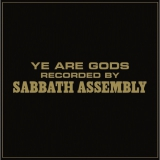 SABBATH ASSEMBLY - Ye Are Gods LP (Svart Records/The Ajna Offensive)