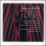 VERSCHIEDENE - We're On The Planet CD (CAPP)