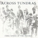 ACROSS TUNDRAS - Dark Songs Of The Prairie LP (schwarz-silber Splatter Vinyl) (Kreation Records)